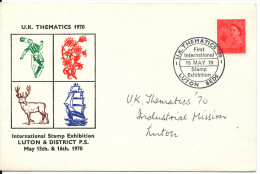 Great Britain Cover With Special Postmark And Cachet International Stamp Exhibition Luton & District P.S. 15-5-1970 - Expositions Philatéliques