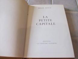 La Petite Capitale. Eauze (Gers, 32) Roger Denux 1973 - Aquitaine