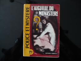"""Collection """"police Et Mystère"""" N°25 """" L'aiguille Du Monastère"""" G.Hersay - Ferenczi"""