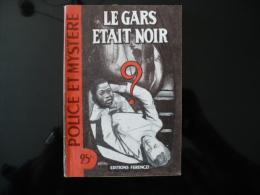 """Collection """"police Et Mystère"""" N°77 """" Le Gars était Noir"""" J.Dull - Ferenczi"""