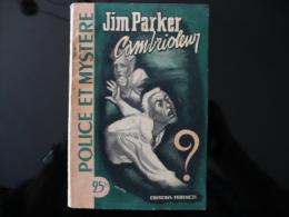 """Collection """"police Et Mystère"""" N°43 """" Jim Parker Cambrioleur"""" J.Voussac - Ferenczi"""