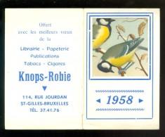 Calendrier  Kalender  1958  -  Knops - Robie  St Gilles Bruxelles -  Oiseau  Vogel - Calendriers