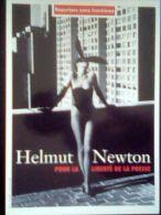 CP Helmut Newton, Reporter Sans Frontières, Neuve - Illustrators & Photographers