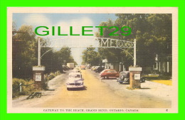 GRAND BEND, ONTARIO - GATEWAY TO THE BEACH - ANIMATED WITH OLD CARS - PUB. BY JACK H. BAIN - - Ontario
