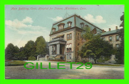 MIDDLETOWN, CT - MAIN BUILDING, CONNECTICUT HOSPITAL FOR INSANE - TRAVEL IN 1913 - 3/4 BACK - THE AUGUST SCHMELZER CO - - Altri