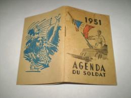 Agenda Du Soldat 1951 : Cartes France, Afrique Du Nord, Infanterie, Artillerie,blindés, Génie,transmission,service Santé - Militaria
