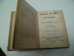 Frankfurt am Main. Ludewig. 10 gravures et un plan d�pliant. Edition de 1843