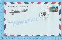 50 Eme Air Canada ( En Route  Expo 86, Service De Poste,  Escale Quebec Quebec 18-04-1986,  Aerogramme )  2 Scans - Enveloppes Commémoratives
