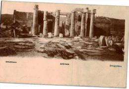 Carte Postale Ancienne De GRECE - ATHENES - PROPYLEES - Grecia