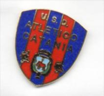 U.S.D. Atletico Catania Calcio Distintivi FootBall Soccer Pin Spilla Pins Italy - Calcio