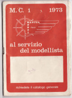 CATALOGO M. C. 1 AL SERVIZIO DEL MODELLISTA 1973 - - Italy