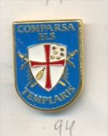 13-fiest94. Pin Fiestas. Comparsa Els Templaris - Pin
