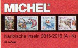 America MlCHEL Caribic A-J Part 2/1 Catalogue 2015/2016 New 84€ Antigua Bahamas Barbados Dominica Grenada Haiti Jamaica - Livres