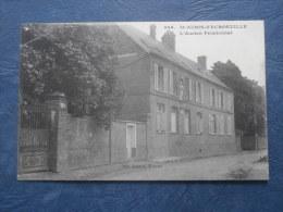 St Aubin D'Ecrosville  Ancien Pensionnat - Ed. Loncle 906 - Circulée 1910 - L210 - Saint-Aubin-d'Ecrosville