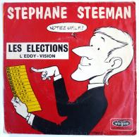 Disque Vinyle 45T Stephane STEEMAN LES ELECTIONS VOGUE V.B. 155 - Poch TIBET + Mini Disque PUB OFFICE NATIONAL DU LAIT - Disques & CD