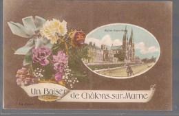 Un Baiser De CHÄLONS - SUR - MARNE . - Châlons-sur-Marne