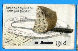 Madd322, Donne Nous Notre Pain, Brot, Bread, Ration Fédérale, 1918, Guerre, Militaria, Circulée 1918 - Sin Clasificación