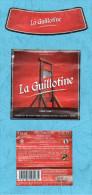 Etiquette Bière La Guillotine (etiquette, Contre-etiquette Et Bande De Collet) - Bière
