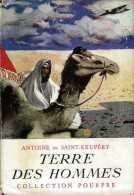 Jeunesse Terre Des Hommes Par Antoine De Saint Exupéry - Bücher, Zeitschriften, Comics
