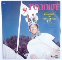 Disque Vinyle 45T IVANHOE Chanson Du Feuilleton TV - AZ 1031 - 1985 - Collector's Editions