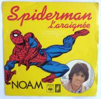 Disque 45T SPIDERMAN - NOAM -  SABAN CBS 8039 - 1979 - Collector's Editions