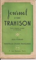 Journal D'une Trahison Everard Mers-el-kebir   Pétain  Doriot Vichy Occupation  Ww2 39/45 1939/1945 - 1939-45