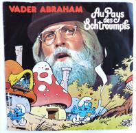 Disque Vinyle 45T AU PAYS DES SCHTROUMPFS - VADER ABRAHAM - IPG DURECO 87045 - Pochette PEYO 1977 - Disques & CD