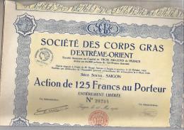 SOCIETE DES CORPS-GRAS D'EXTREME ORIENT  SIEGE SOCIAL :SAIGON  ACTION 125 Frs Au Porteur N° 20294 - Asie