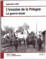 L Invasion De La Pologne  La Guerre Eclair Septembre 1939 Blitzkrieg Panzer J Steven Zaloga  Howard Gerrard  Varsovie - Guerra 1939-45