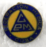 PIN-13 CUBA HISTORICAL PIN FEDERACION MEDICA. MEDICINE. CIRCA 1940 - Pin's