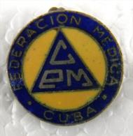 PIN-13 CUBA HISTORICAL PIN FEDERACION MEDICA. MEDICINE. CIRCA 1940 - Badges