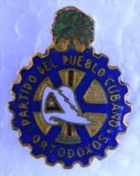 PIN-18 CUBA HISTORICAL PIN ORTODOXOS. PARTIDO DEL PUEBLO CUBANO CHIVAS. - Pin