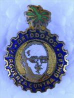 PIN-19 CUBA HISTORICAL PIN ORTODOXOS. PARTIDO DEL PUEBLO CUBANO CHIVAS. - Badges