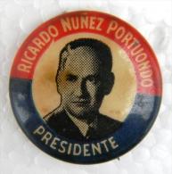 PIN-22 CUBA HISTORICAL PIN POLITICAL ELECTIONS RICARDO NUÑEZ. PRESIDENTE - Badges