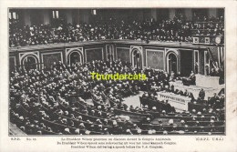 CPA LE PRESIDENT WILSON PRONONCE UN DISCOURS DEVANT LE CONGRES AMERICAIN AU ALLEMANDS - Personnages