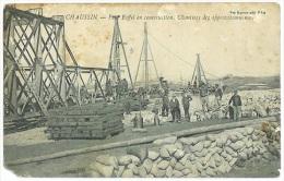 CHAUSSIN Pont Eiffel En Reconstruction Chantier Très Animé Jura  CPA - Frankrijk