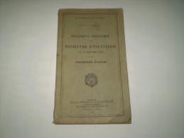 Militaria : Règlement Provisoire De Manoeuvre D'infanterie  1er Février 1920 . Ministère De La Guerre. - French