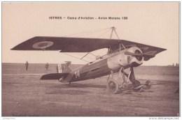ISTRES CAMP AVIATION AVION MORANE 138 CPA BON ETAT - 1919-1938: Entre Guerres
