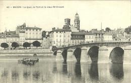 Macon Le Quai Le Pont Et Le Vieux St Vincent - Macon