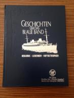 GESCHICHTEN UM DAS BLAUE BAND REKORDE LEGENDEN KATASTROPHEN 192 PAGES TITANIC - 4. 1789-1914