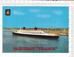 """PAQUEBOT    """"    FRANCE   """" - Passagiersschepen"""