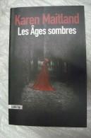 Karen Maitland - Les Âges Sombres - Sonatine - Historic