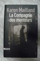 Karen Maitland - La Compagnie Des Menteurs - Sonatine - Historique
