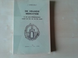 De Vrijheid Merchtem In De Late Middeleeuwen Door Jan Verbesselt, 1965, 210 Blz. - Livres, BD, Revues