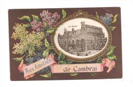 Mes Amitiés De Cambrai-La Gare -(A.7005) - Cambrai