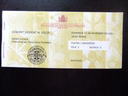 ENTRADA PARA EL PALAU DE LA MUSICA CATALANA - CONCIERTO DEDECADO A LOS SOCIOS - 11/11/2001 - Tickets - Entradas