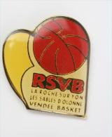 La Roche Sur Yon Les Sables D´olonne Vendee Basket - Pin Badge #PLS - Baloncesto