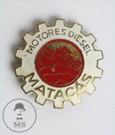 Old Spanish Diesel Engines Matacas Advertising Pin Badge #PLS - Transportes