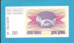 BOSNIA & HERZEGIVINA - 10 DINARA - 1992 - Pick 10 - UNC. -  Prefix BF - Narodna Banka Bosne I Hercegovine - Bosnia Erzegovina