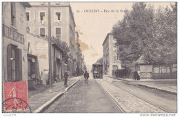 69 / OULLINS / RUE DE LA SAULEE / TRAMWAY - Oullins